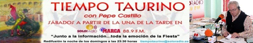 PATROCINADOR DE NOTICIAS - TIEMPO TAURINO CON PEPE CASTILLO ABREU