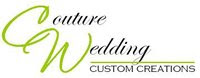 Couture Wedding Custom Creations