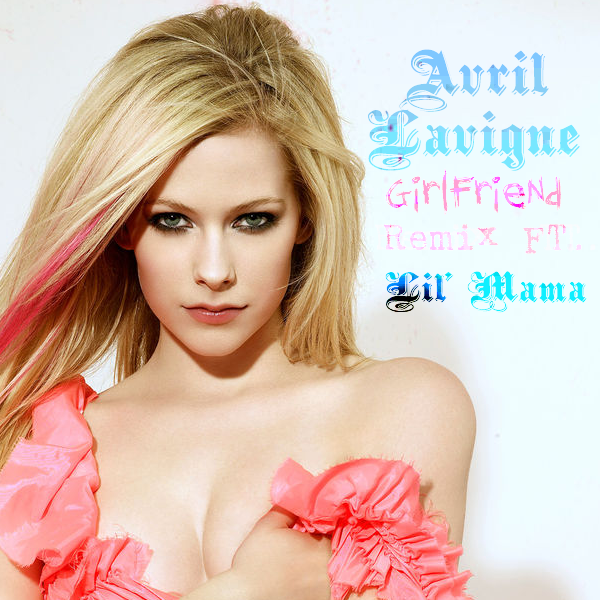 girlfriend avril lavigne music video. Lavigne Girlfriend (Remix With