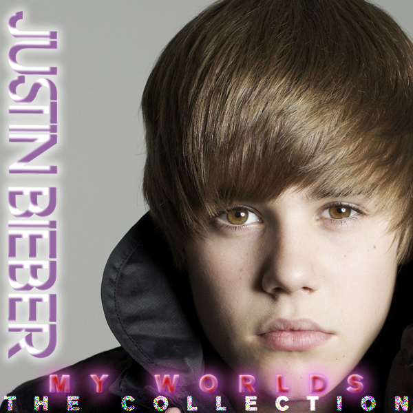 album justin bieber my worlds the collection. Justin Bieber - My Worlds THE
