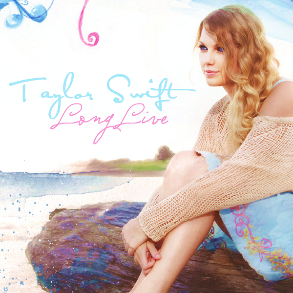taylor swift long live. Taylor Swift - Long Live