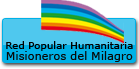 Red Popular Humanitaria Misioneros del Milagro