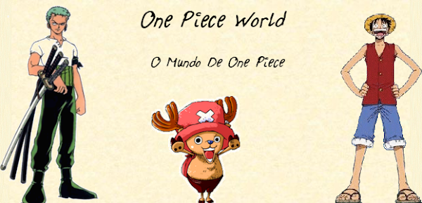 One Piece World- O Mundo de One Piece