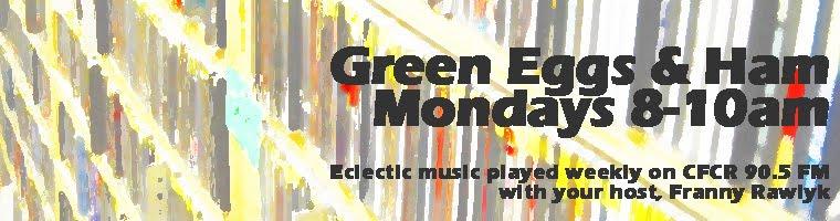 Green Eggs and Ham Mondays 8-10am