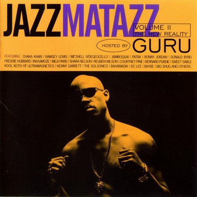 Guru - Jazzmatazz, Vol. 2: The New Reality