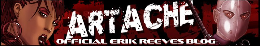Artache! the official blog of Erik Reeves.
