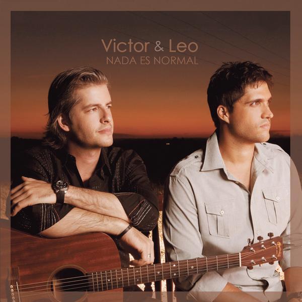 Victor e Leo - Nada Es Normal (Espanhol)