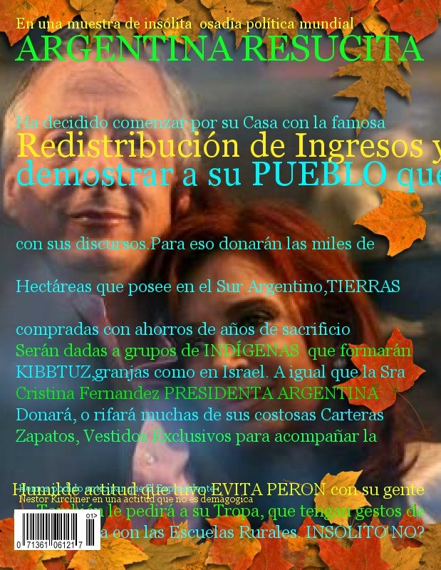 AUNQUE UD NO LO CREA-ARGENTINA SERÁ NOTICIA EN POCO TIEMPO