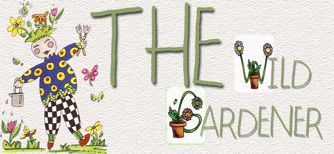 The Wild Gardener