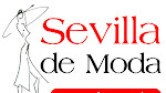 Sevilla de moda.