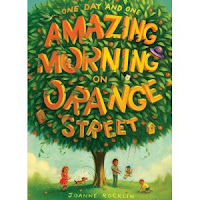 book cover for One Day and One Amazing Morning on Orange Street by Joanne Rocklin