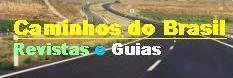Notícias Guia Caminhos do Brasil