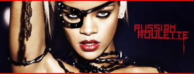 Rihanna russian roulette capelli