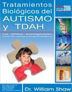 Tratamientos Biológicos del Autismo y TDAH