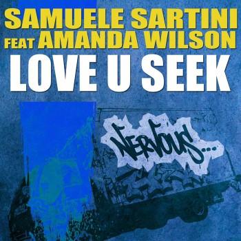 Amanda Wilson Love You Seek. Samuele Sartini - Love U Seek