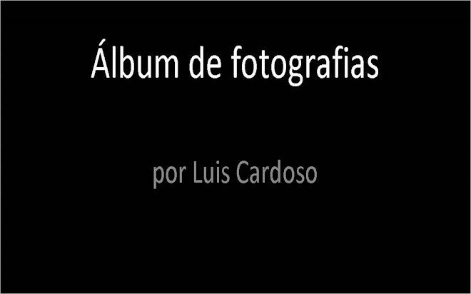 ÁLBUM DE LUIS CARDOSO