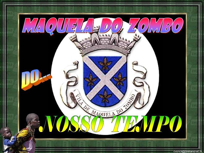 IMAGENS DE MAQUELA DO ZOMBO