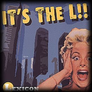 Lexicon - It's The L!!