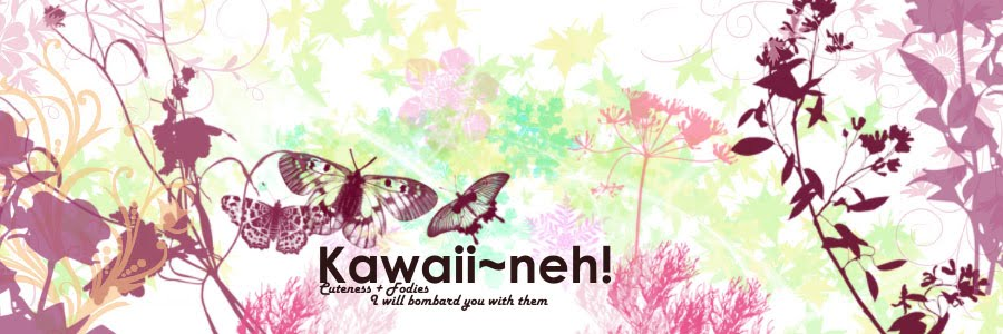Kawaii~neh!