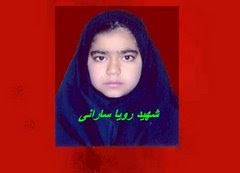 Roya Sarani 12 , killed by Iranian police in Zahedan on 2007.