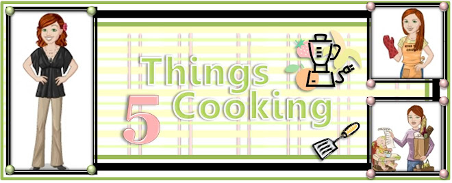 5 Things Cooking