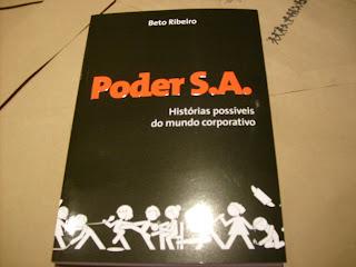 Livro Poder S.A. - Histórias possíveis do mundo corporativo, de Beto Ribeiro, Ed Marco Zero (Nobel)