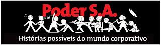 PODER S.A.: AGUARDEM NOVIDADES!