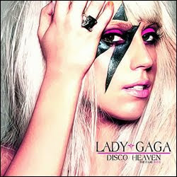 Lady Gaga - Disco Heaven - 2009