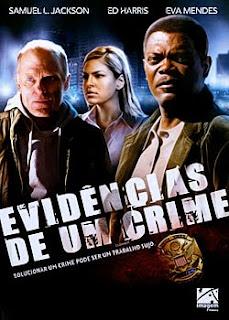 Baixar Filme Evidências de Um Crime (Dual Audio) Gratis suspense samuel l jackson eva mendes ed harris e direcao renny harlin 2007