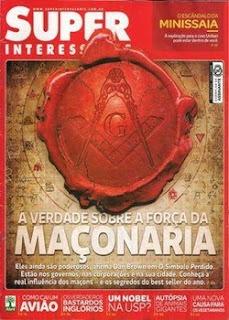 Revista Super Interessante A Verdade Sobre a Força Maçonaria