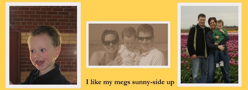 i like my Megs sunny-side up