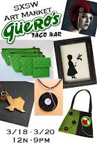 SXSW Art Market @ Gueros!