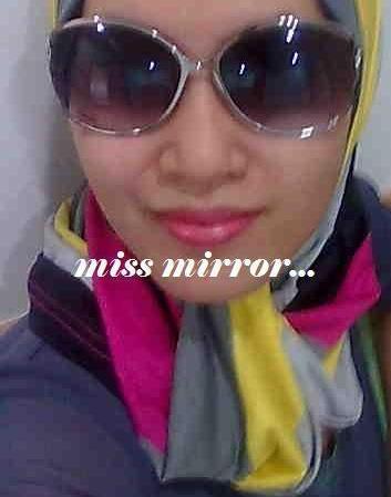 MISS MIRROR