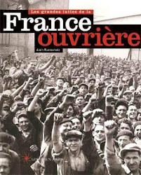 Les gdes luttes de la FRANCE OUVRIERE