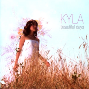 "Kyla - ""Beautiful Days"""