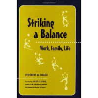 Robert W. Dragos Striking a Balance: Work, Family, Life