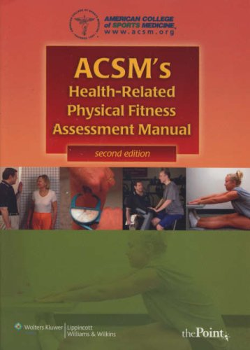 ACSM's Health-Related Physical Fitness Assessment Manual ...