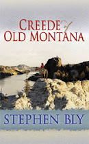 """Creede of Old Montana"" by Stephen Bly"