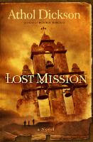 """Lost Mission"" by Athol Dickson"