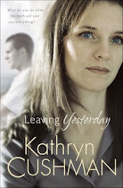 """Leaving Yesterday"" by Kathryn Cushman"