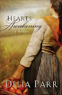 """Hearts Awakening"" by Delia Parr"