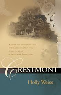 """Crestmont"" by Holly Weiss"