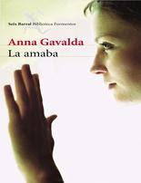 La amaba, Anna Gavalda
