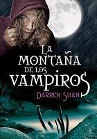 La montaña de los vampiros (El circo de los extraños; 2), Darren Shan