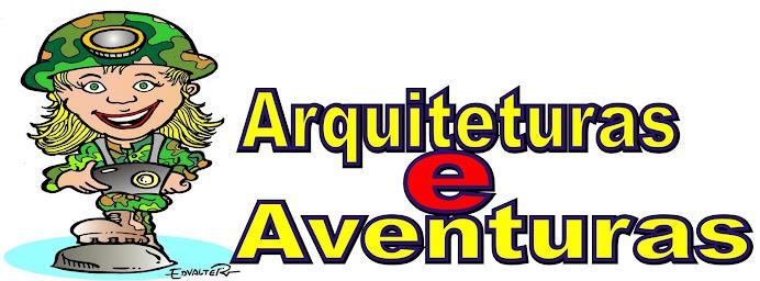 ARQUITETURAS & AVENTURAS