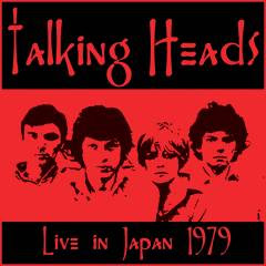Talking Heads. Live in Tokyo, Japan, Nihon Seinenkan - 1979 - bootleg ART FRONT