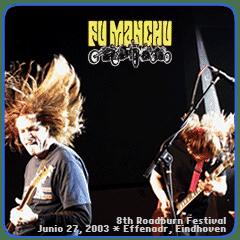 FU MANCHU LIVE 2003 ROADBURN