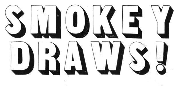 smokey draws!