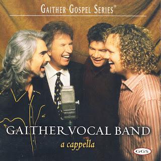 Gaither Vocal Band - Acappella - Gaither Gospel Series 2003