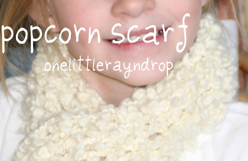 One Little Rayndrop Popcorn Scarf Crochet Pattern